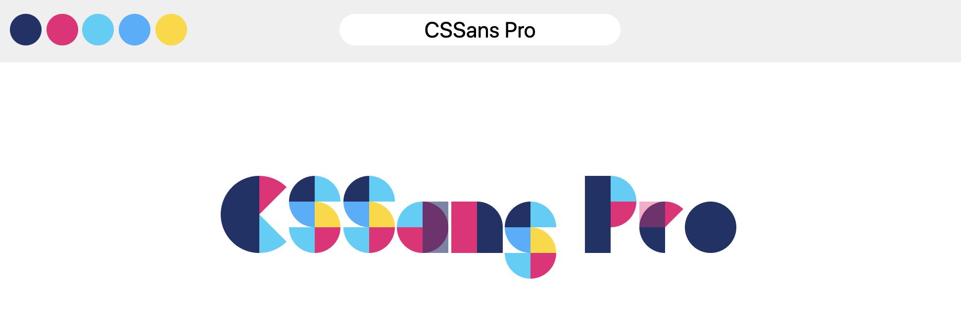 Вывод информации об использовании CSSans Pro, географических фигур в нескольких цветах, объединенных в буквы.