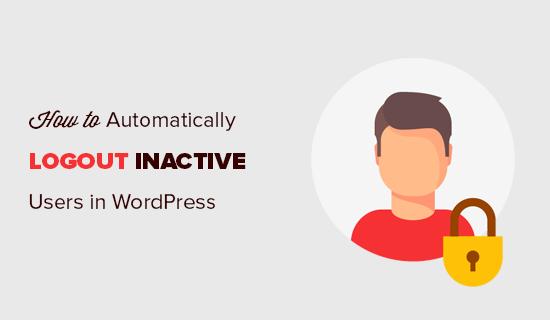 """Как автоматически выйти из системы неактивных или неактивных пользователей в WordPress """"width ="""" 550 """"height ="""" 320 """"class ="""" alignnone size-full wp-image-62124 """"/> </p> <p> Первое, что вам нужно сделать, это установить и активировать плагин Inactive Logout. Для получения дополнительной информации см. Наше пошаговое руководство по установке плагина WordPress. </p> <p> После активации просто перейдите на страницу <strong> Настройки »Неактивный выход </strong>чтобы настроить параметры плагина. </p> <div class='code-block code-block-3 ai-viewport-1 ai-viewport-2' style='margin: 8px 0; clear: both;'> <!-- Yandex.RTB R-A-268541-2 --> <div id="""