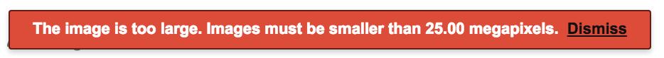 Сообщение об ошибке в Документах Google, которое гласит: «Изображение слишком велико. Изображения должны быть меньше 25,00 мегапикселей. Отклонить.»