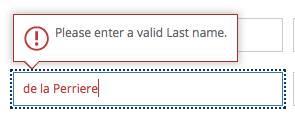 """Сообщение об ошибке для поля фамилии, которое гласит «Пожалуйста, введите действительную фамилию». Введено имя """"де ла Перриер"""""""