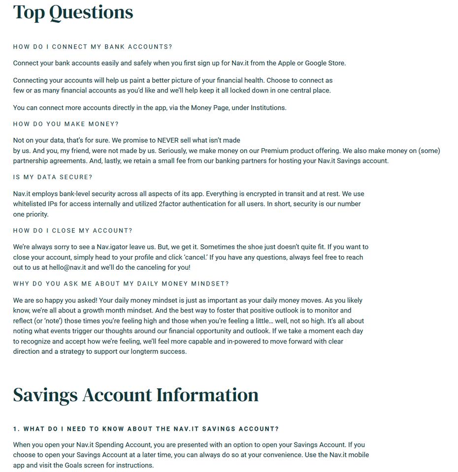 """Часто задаваемые вопросы могут сэкономить время ваших пользователей, отвечая на некоторые из их вопросов. """"Width ="""" 1138 """"height ="""" 1174 """"/>    <figcaption> Часто задаваемые вопросы могут улучшить ваши отношения между вашим бизнесом и аудиторией с помощью Nav.it . </figcaption></figure> <p> Включение раздела «Часто задаваемые вопросы» (FAQ) на веб-сайт малого бизнеса поможет пользователям лучше понять ваш бизнес. Вы можете проводить исследования пользователей, проводя интервью и отправляя опросы своим посетителям, чтобы узнать наиболее распространенные запросы. Это экономит время посетителей и сохраняет электронную почту в почтовом ящике вашей компании — еще один беспроигрышный сценарий! </p> <p> Nav.it имеет красиво оформленный раздел часто задаваемых вопросов, разбитый на поддающиеся сканированию разделы, такие как основные вопросы, сбережения и информация о личном счете. Это помогает пользователям быстро находить ответы, которые они ищут. Он информирует пользователей о том, как это работает, решает проблемы конфиденциальности и объясняет, как использовать некоторые функции приложения Nav.it. Часто задаваемые вопросы лучше подходят вашей аудитории и способствуют взаимопониманию. </p> <h3><span id="""